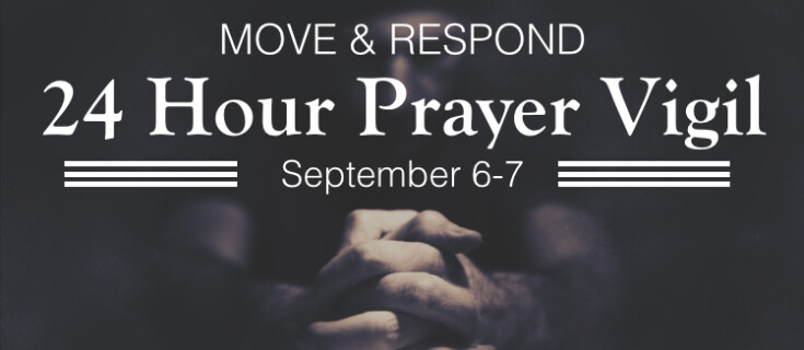 24 Hour Prayer Vigil