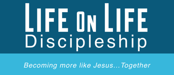 Life on Life Discipleship